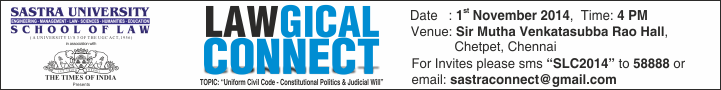 Lawgical Connect 1 November 2014: Sastra University School of Law