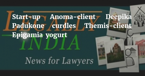 Start-up Anoma-client Deepika Padukone curdles Themis-client