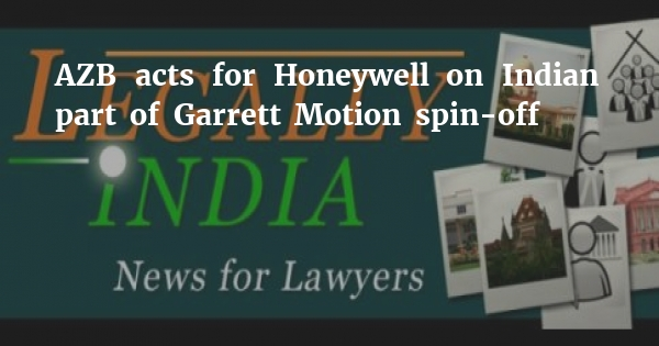 AZB acts for Honeywell on Indian part of Garrett Motion spin