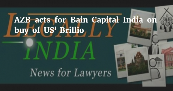 AZB acts for Bain Capital India on buy of US' Brillio