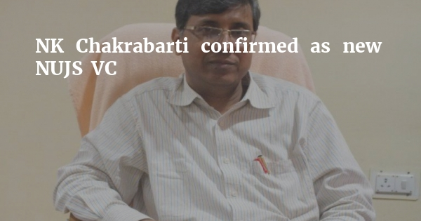 New NUJS VC confirmed: KIIT's NK Chakrabarti to hopefully join