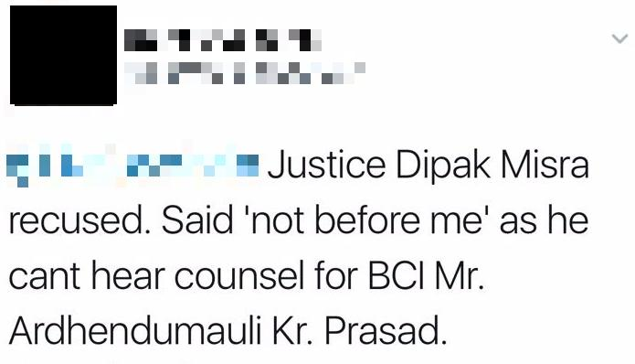 Since-deleted tweet giving a possible explanation for Justice Misra's recusal in the BCI matter today