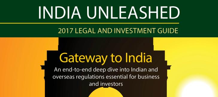 India Unleashed: An end-to-end deep dive into Indian and overseas regulations essential for business and investors