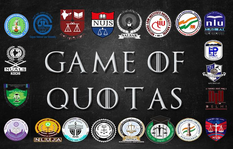 Game of Quotas at NLUs (picture credit: Aditya Kumar)